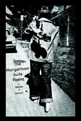 The Morgantown Suite Poems