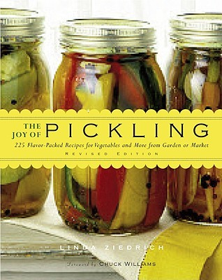 The joy of pickling 300 flavor packed recipes for vegetables and 6453006 forumfinder Image collections