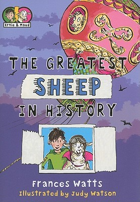 The Greatest Sheep in History by Frances Watts