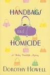 Handbags and Homicide (Haley Randolph, #1)