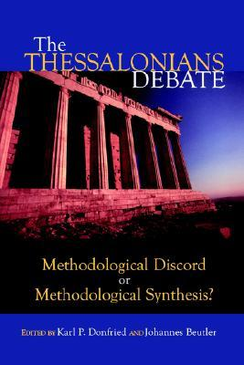 The Thessalonians Debate: Methodological Discord or Methodological Synthesis? (ePUB)