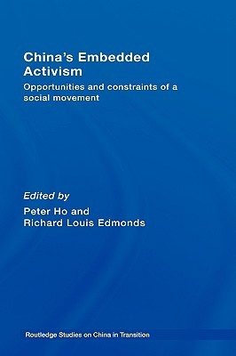 China's Embedded Activism: Opportunities and Constraints of a Social Movement