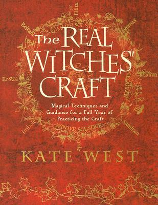 The Real Witches' Craft by Kate West