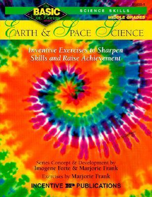 Earth & Space Science BASIC/Not Boring 6-8+: Inventive Exercises to Sharpen Skills and Raise Achievement