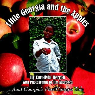 Little Georgia and the Apples: Aunt Georgia's First Catalpa Tale