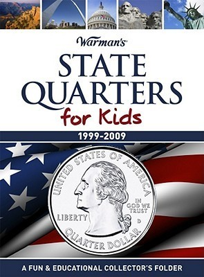 State Quarters for Kids: 1999-2009 Collector's State Quarter Folder