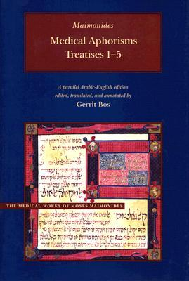 Medical Aphorisms by Maimonides