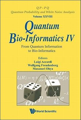 Quantum Bio Informatics IV by Luigi Accardi