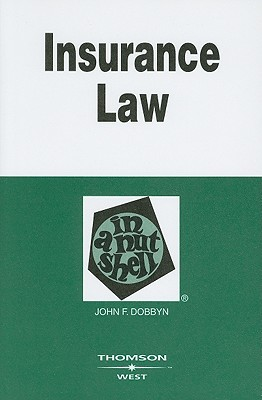 Insurance Law in a Nutshell (In a Nutshell (West Publishing)) (Nutshell Series)