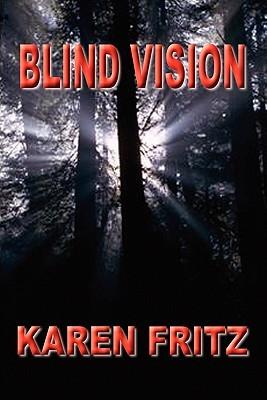 Blind Vision by Karen Fritz
