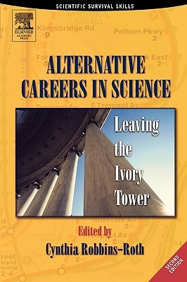 Alternative Careers in Science by Cynthia Robbins-Roth