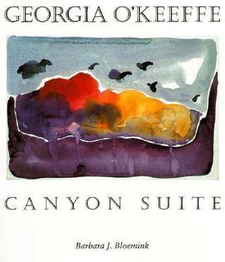 Georgia O'Keeffe: Canyon Suite