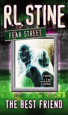 The Best Friend (Fear Street, #17)