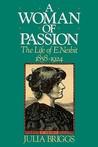 A Woman of Passion: The Life of E. Nesbit