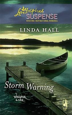 Storm Warning (Whisper Lake, #1)