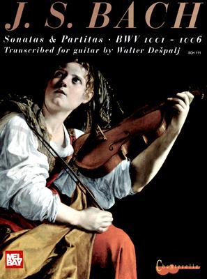 Sonatas & Partitas for Solo Violin: BWV 1001-1006