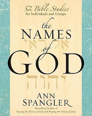 The Names of God by Ann  Spangler
