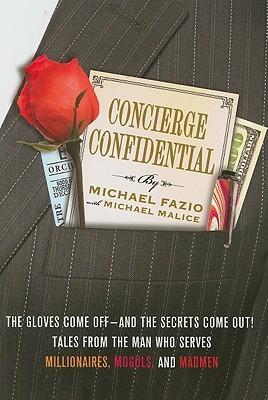 Concierge Confidential by Michael Fazio