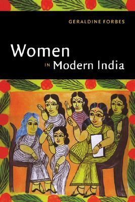Ebook The New Cambridge History of India, Volume 4, Part 2: Women in Modern India by Geraldine Forbes TXT!