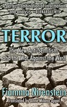 Terror: The New Anti-Semitism and the War Against the West