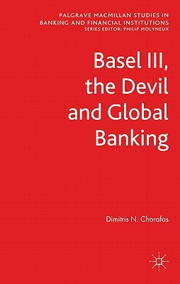 Basel III, the Devil and Global Banking