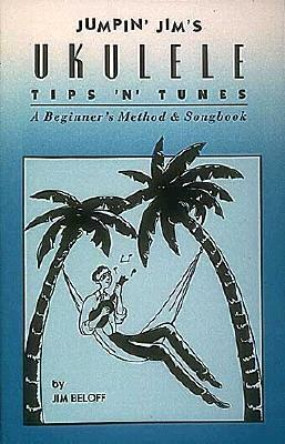 Jumpin' Jim's Ukulele Tips 'n' Tunes: Ukulele Technique
