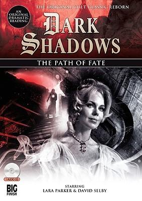 The Path of Fate (Dark Shadows Dramatic ...