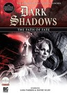 The Path of Fate (Dark Shadows Dramatic Readings, #6)