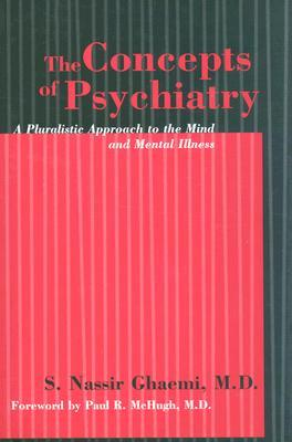 the-concepts-of-psychiatry-a-pluralistic-approach-to-the-mind-and-mental-illness
