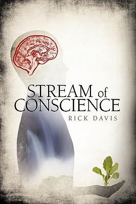 Stream of Conscience by Davis Rick Davis