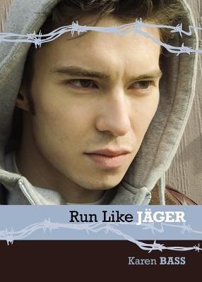 Run Like Jaeger by Karen Bass