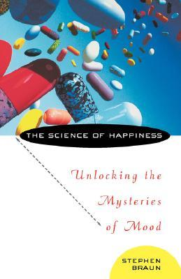 the-science-of-happiness-unlocking-the-mysteries-of-mood