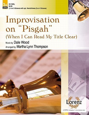 "Improvisation on ""Pisgah"": When I Can Read My Title Clear"
