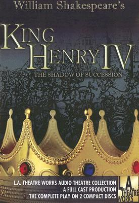 King Henry IV: The Shadow of Succession (Library Edition Audio CDs)