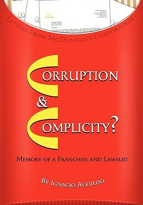 Corruption and Complicity: Memories of a Franchise & Lawsuit