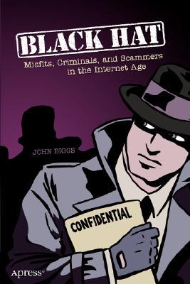 Black Hat by John Biggs