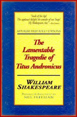 The Lamentable Tragedie of Titus Andronicus