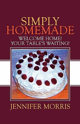 Simply Homemade: Welcome Home! Your Table's Waiting!