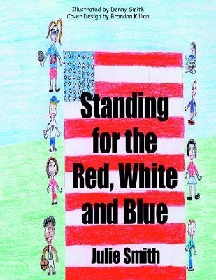 Standing for the Red, White and Blue