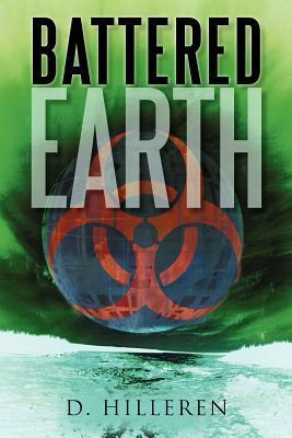 Battered Earth by D. Hilleren