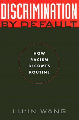 discrimination-by-default-how-racism-becomes-routine