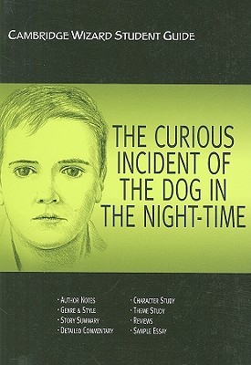 Cambridge Wizard Student Guide The Curious Incident of the Dog in the Night Time