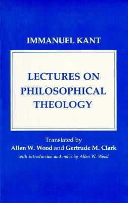 Lectures on Philosophical Theology: A Study of the Rational Justification of Belief in God