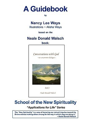 conversations with god book 1 a guidebook by nancy ways rh goodreads com Prayer Conversations with God conversations with god guidebook
