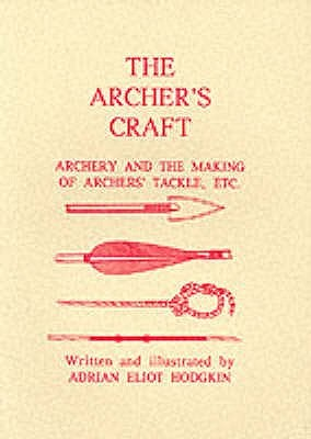 Archer's Craft by A.E. Hodgkin