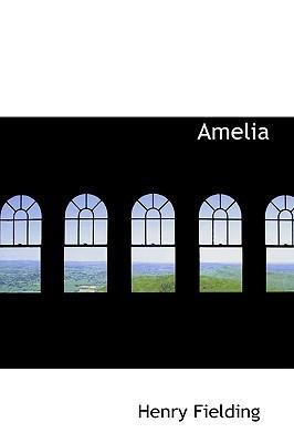 Amelia by Henry Fielding