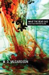 What the Bear Said: Skald Tales from New Iceland