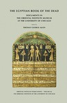 The Egyptian Book of the Dead by Thomas George Allen