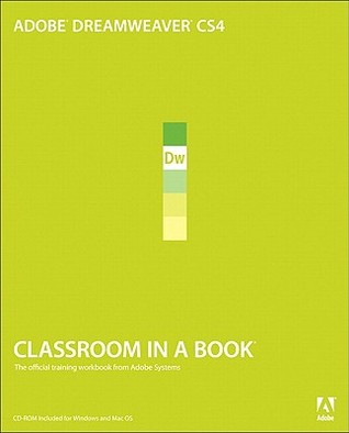 Adobe Dreamweaver CS4 Classroom in a Book by Adobe Creative Team