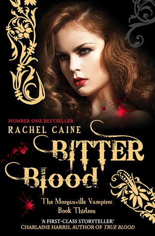 Bitter Blood by Rachel Caine